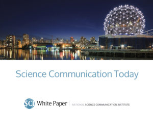 "Click to download our draft White Paper, ""Science Communication Today"""